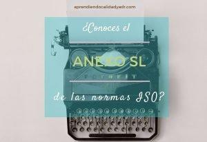 ¿Conoces el Anexo SL de las normas ISO?