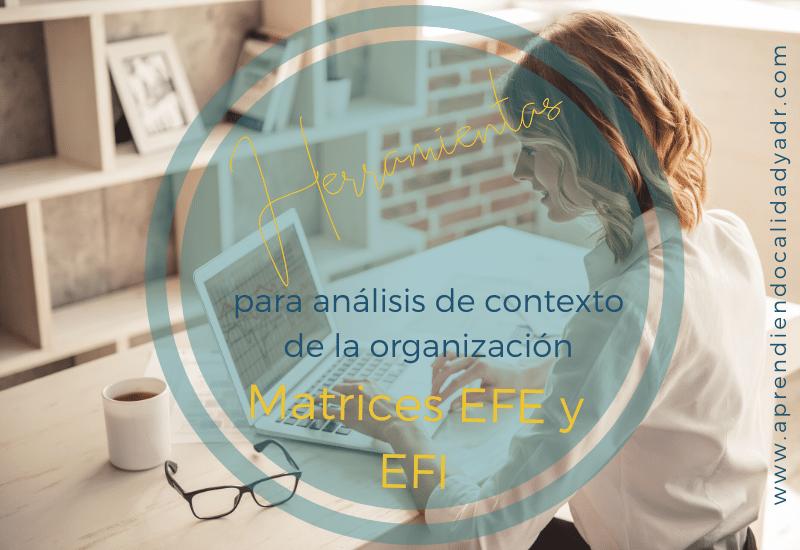 Herramientas para análisis de contexto: MEFI y MEFE