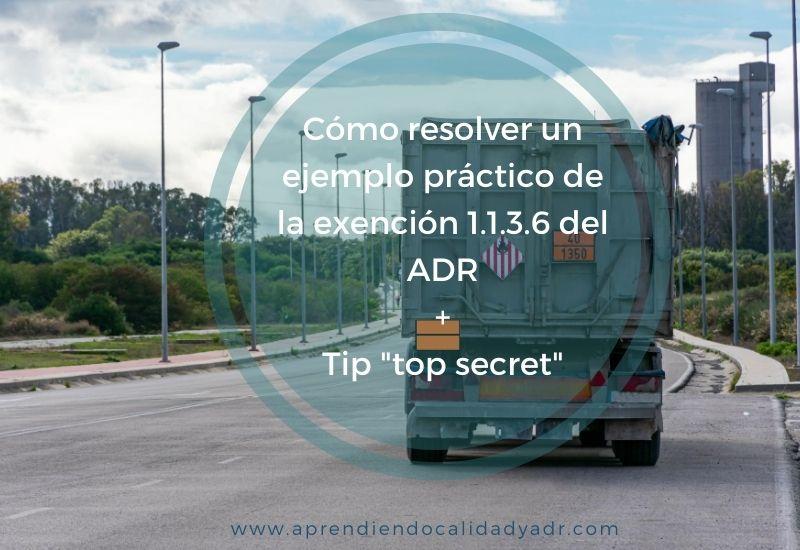 Cómo resolver un ejemplo práctico de la exención 1.1.3.6 del ADR