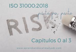 ISO 31000: 2018 Capítulos del 0 al 3