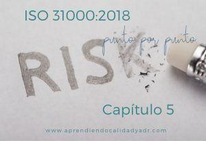 ISO 31000:2018 Capítulo 5 (Parte II)